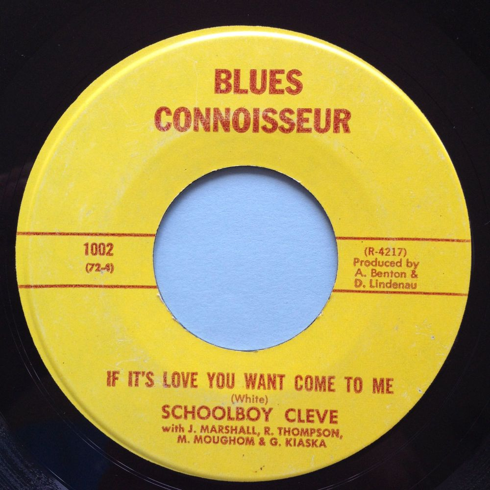 Schoolboy Cleve - If it's love you want come to me - Blues Connoisseur (1st