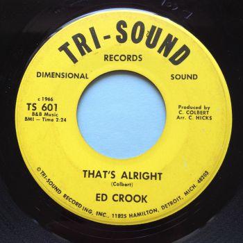 Ed Crook - That's alright - Tri-Sound (nashville stamped) - VG+