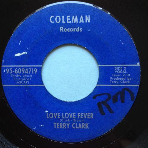 Terry Clark - Love love fever b/w Hey cutie cutie - Coleman - VG+
