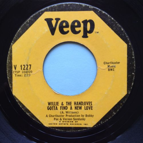 Willie & the Handjives - Gotta find a new love - Veep - VG+