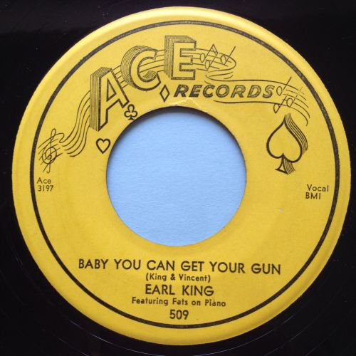 Earl King - Baby you can get your gun - Ace - Ex-