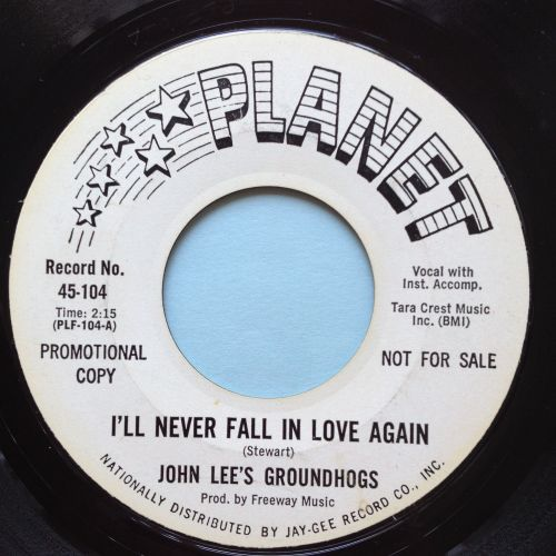 John Lee's Groundhogs - I'll never fall in love again - Planet promo - VG+