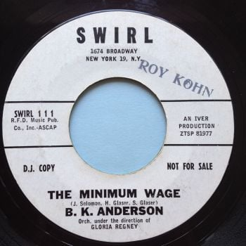 B K Anderson - The minimum wage - Swirl - VG+