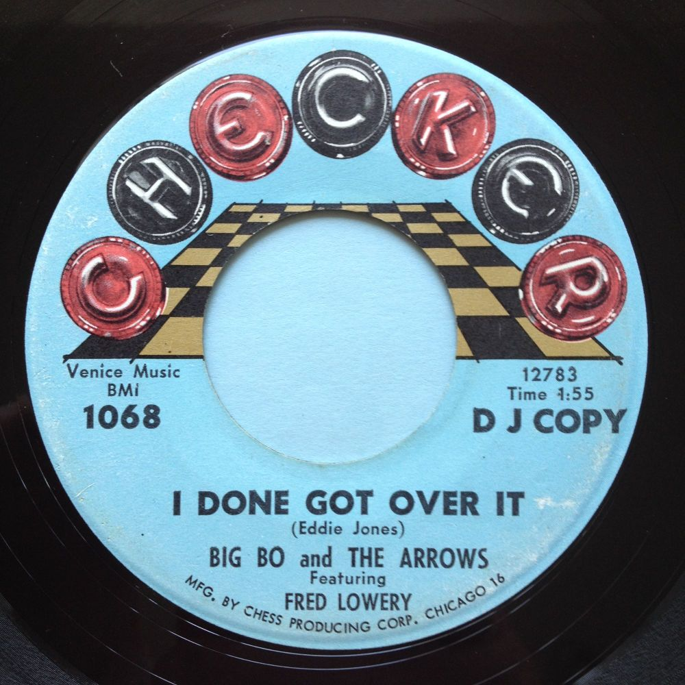 Big Bo & Arrows (Feat Fred Lowery) - I don got over it - Checker promo - Ex