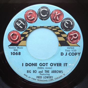 Big Bo & Arrows (Feat. Fred Lowery) - I done got over it - Checker promo - Ex