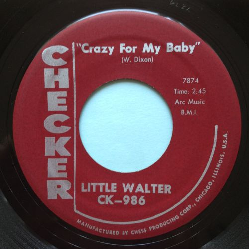 Little Walter - Crazy fo my baby - Checker - Ex