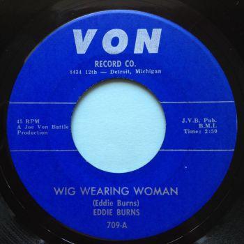 Eddie Burns - Wig Wearing Woman - Von - Ex