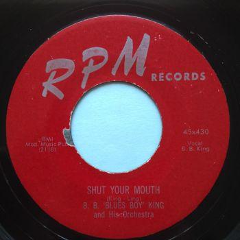 B B 'Blues Boy' King - Shut your mouth - RPM - Ex-