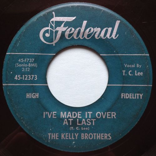 Kelly Brothers - I've made it over at last - Federal - VG+