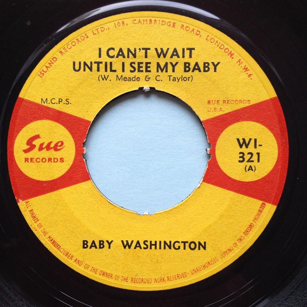 Baby Washington - I can't wait until I see my baby - UK Sue (noc) - VG+
