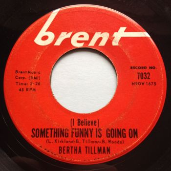 Bertha Tillman - (I believe) Something funny is going on - Brent - VG+