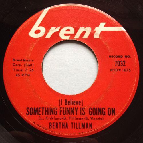Bertha Tillman - (I believe) Something funny is going on - Brent - VG+
