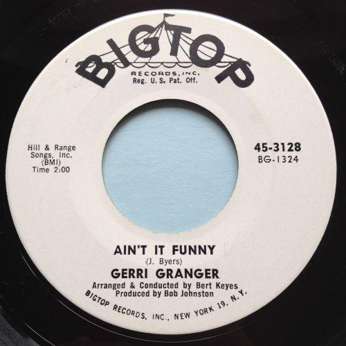 Gerri Granger - Ain't it funny - Bigtop promo - Ex