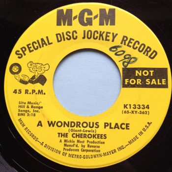 Cherokees - A wondrous place - MGM promo (swol) - Ex