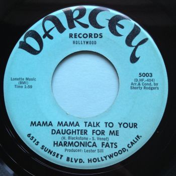 Harmonica Fats - Mama, mama, talk to your daughter for me - Darcey - Ex