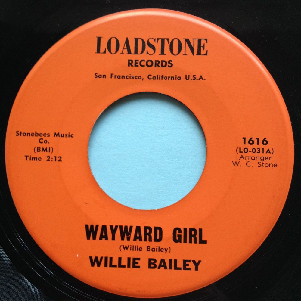 Willie Bailey - If you were blue - Loadstone - Ex