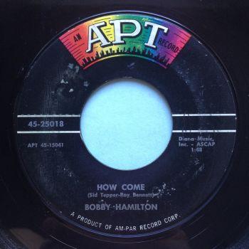 Bobby Hamilton - How come - APT - VG+