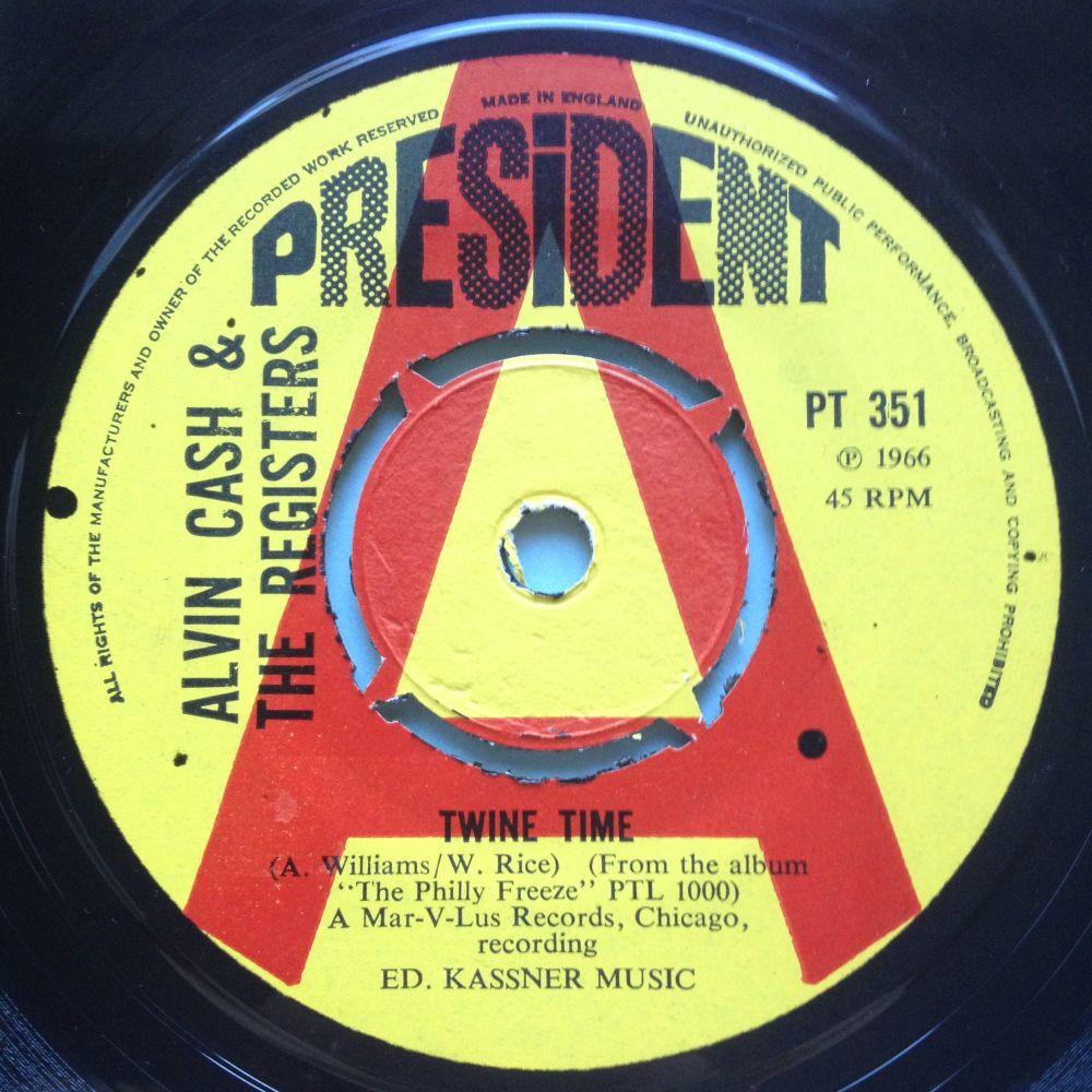 Alvin Cash & The Registers - Twine Time - UK President demo - Ex