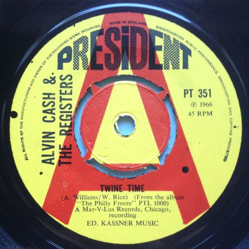 Alvin Cash & The Registers - Twine Time - UK President demo - Ex