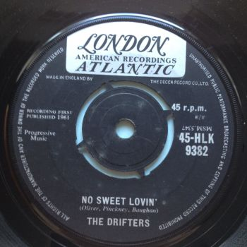 Drifters - No sweet lovin' - UK London Atlantic - Ex