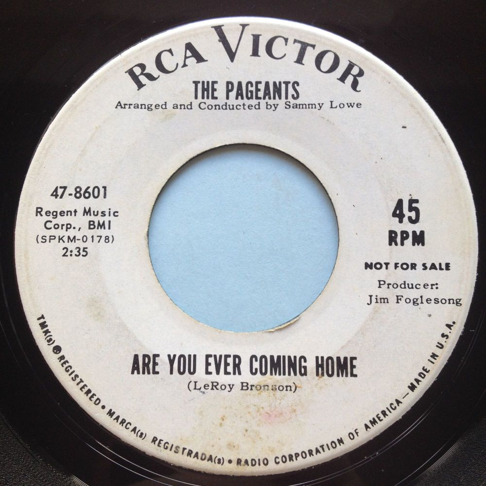 Pageants - are you ever coming home b/w I'm a victim - RCA promo - Ex-
