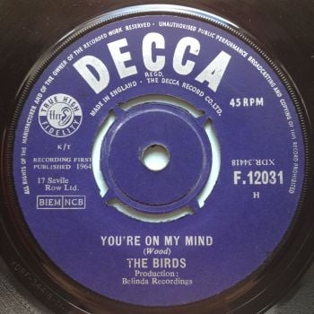 Birds - You're on my mind b/w You don't love me - UK Decca - Ex-