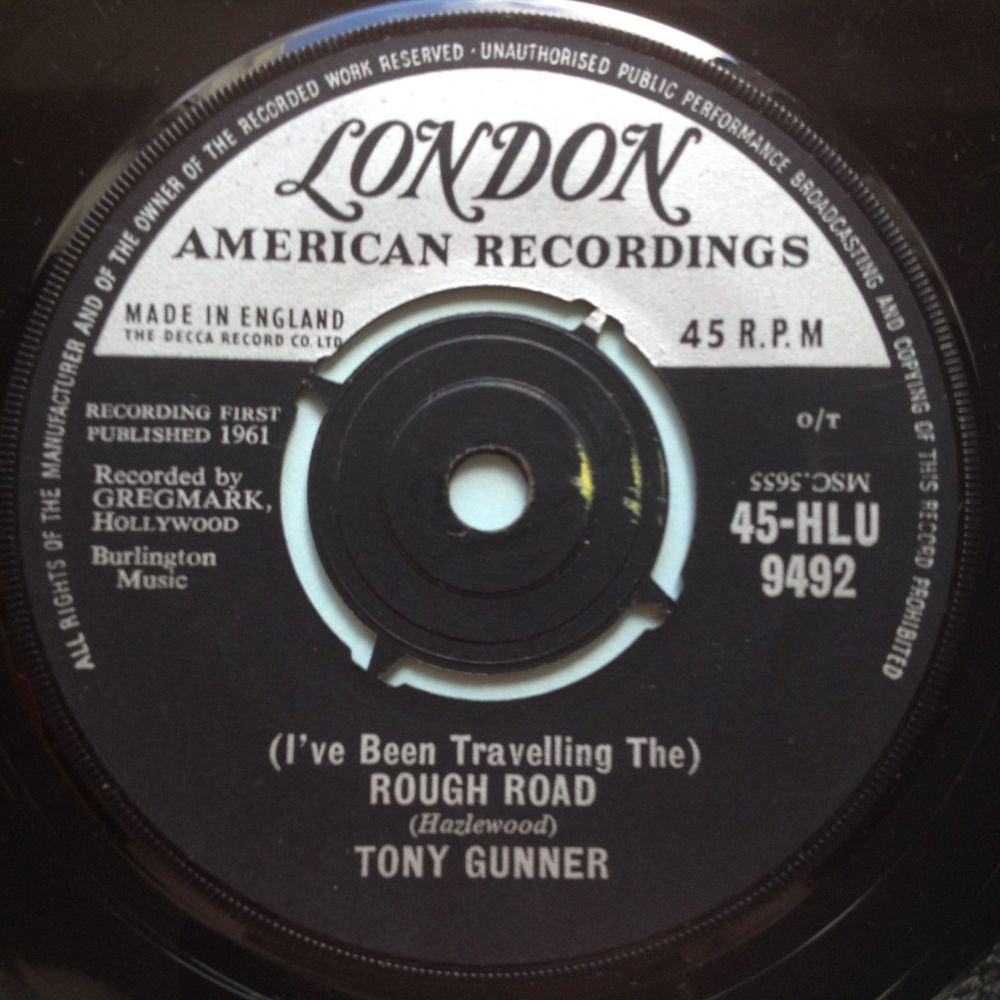 Tony Gunner - (I've been travelling) The Rough Road - UK London American -