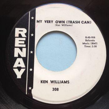 Ken Williams - My very own (trashcan) - Renay - Ex