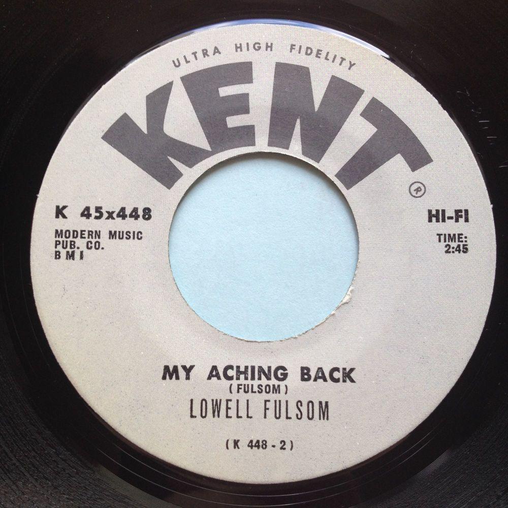 Lowell Fulsom - My aching back - Kent - Ex
