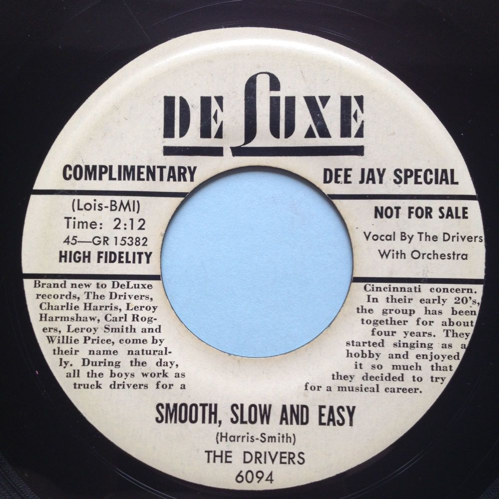 Drivers - Smooth, slow and easy - Deluxe biog/promo - Ex-