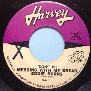 Eddie Burns - (Don't be ) Messing with my bread - Harvey - Ex (xol)