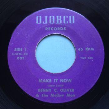 Benny C Oliver - Make it now - Ojobco - Ex-