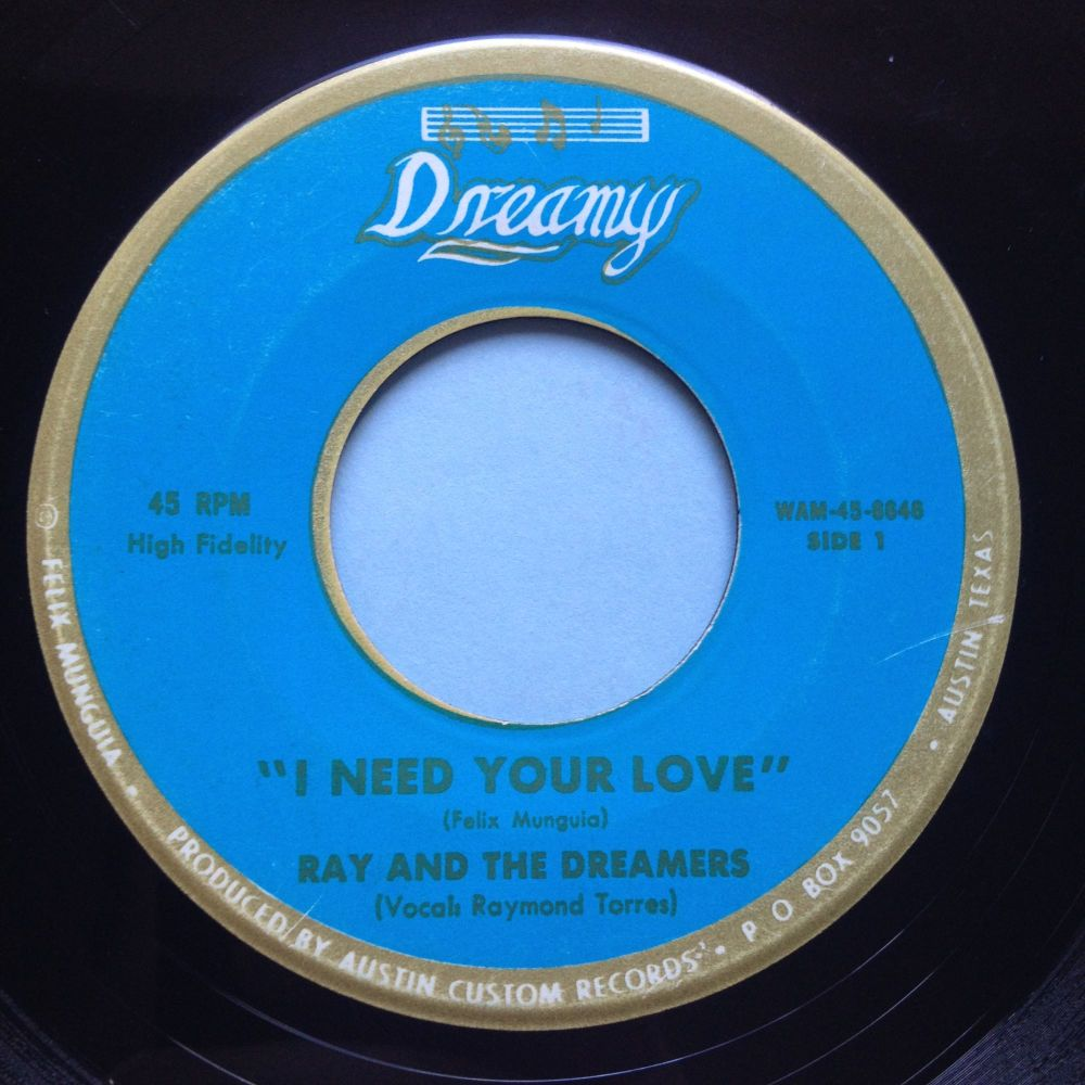 Ray and the Dreamers - I need your love - Dreamy - VG+
