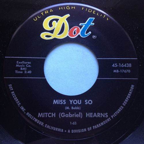 Mitch Hearns - Miss you so / Horseradish - Dot - Ex
