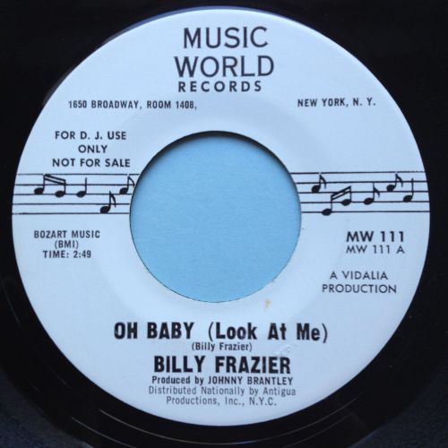 Billy Frazier - Oh baby (look at me) - Music World promo - Ex