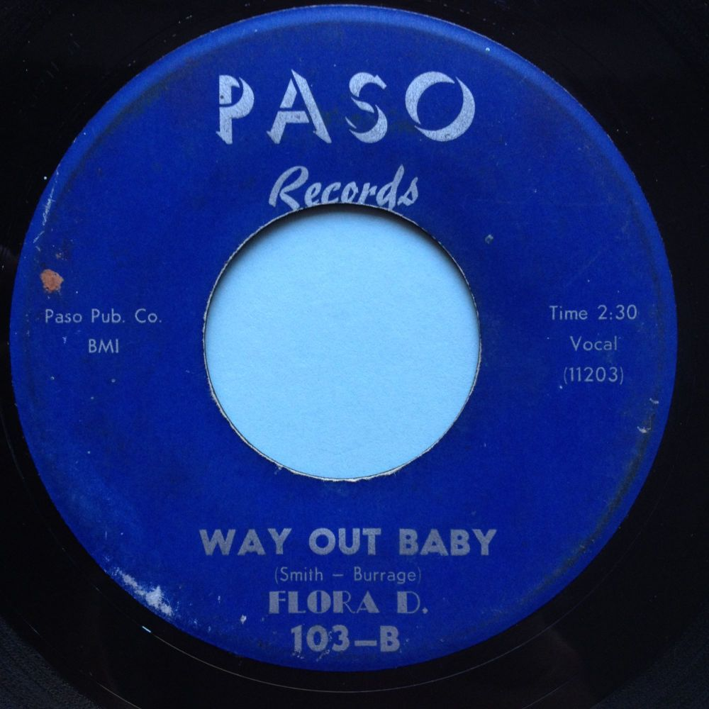 Flora D - Way out baby b/w You gonna cry - Paso - VG+
