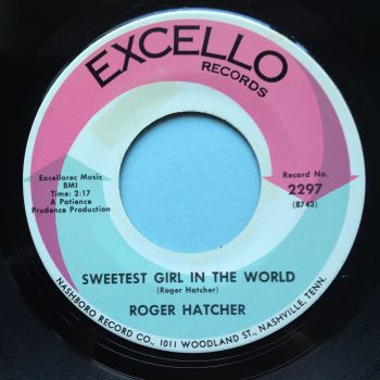 Roger Hatcher - Sweetest girl in the world - Excello - Ex