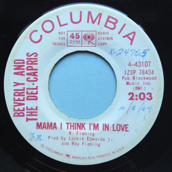 Beverly and the Del-Capris - Mama I think I'm in love - Columbia promo (swol) - Ex-