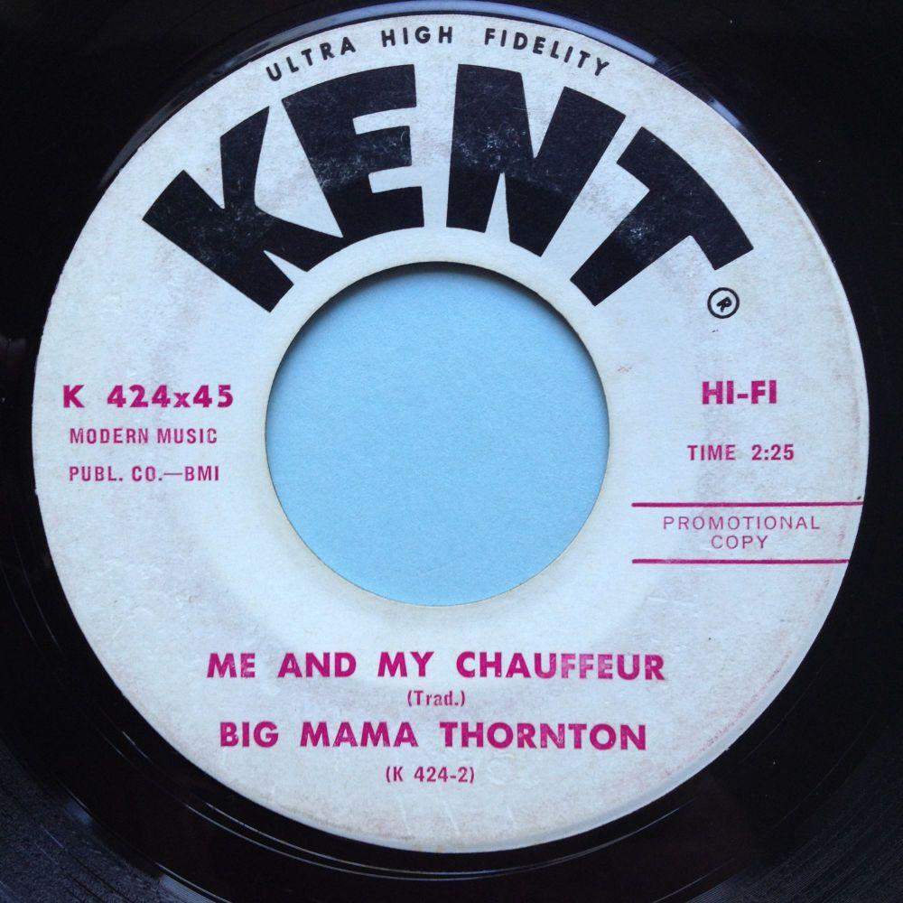 Big Mama Thornton - Me and my chauffeur - Kent promo - VG+