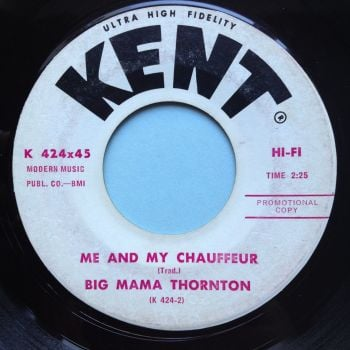 Big Mama Thornton - Me and my chauffeur - Kent promo - VG+