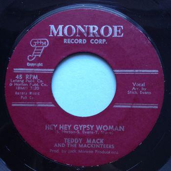 Teddy Mack - Hey Hey Gypsy Woman - Monroe - Ex