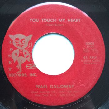 Pearl Galloway - You touch my heart - Upset - Ex