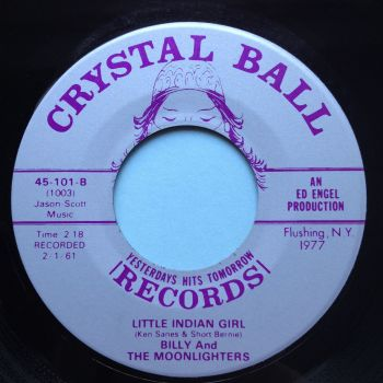 Billy & Moonlighters - Little Indian Girl - Crystal Ball - Ex