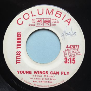 Titus Turner - Young wings can fly - Columbia promo - VG+