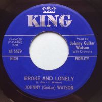 Johnny (Guitar) Watson - Broke and lonely - King - Ex