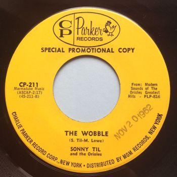 Sonny Til & the Orioles - The Wobble - Charlie Parker - Ex (swol)