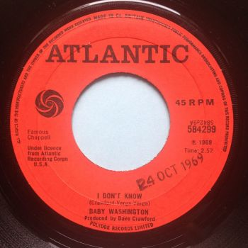 Baby Washington - I don't know  b/w I can't afford to lose him - Atlantic (U.K.) - Ex