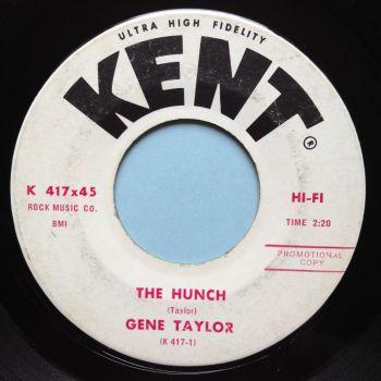 Gene Taylor - The Hunch - Kent promo - Ex-