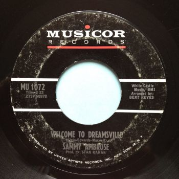 Sammy Ambrose - Welcome to Dreamsville b/w Monkey see, Monkey Do - Musicor - VG+