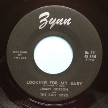 Jimmy Dotson - Looking for my baby b/w I wanna know - Zynn - Ex